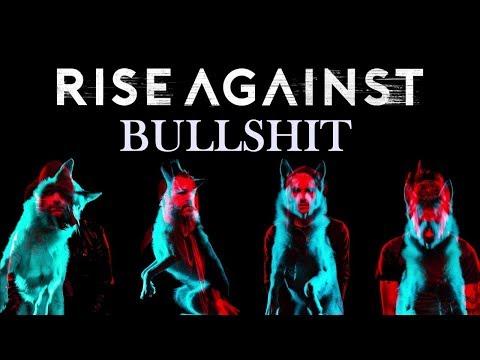 Rise Against - Bullshit (Wolves)