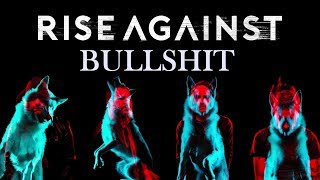 Watch Rise Against Bullshit video