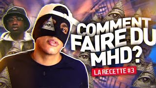 COMMENT FAIRE DU MHD? - LA RECETTE #3 - MASKEY
