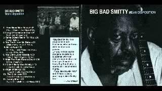 Big Bad Smitty   Mean Disposition   1991   Same Sweet Feelin