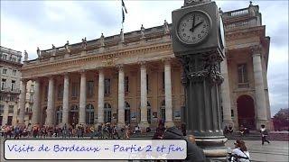 Vlog à  Bordeaux #2 - Visit Bordeaux