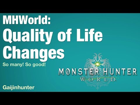 Monster Hunter World: Quality of Life Changes