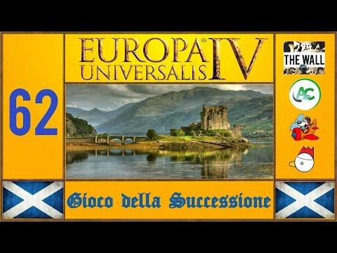 Europa Universalis IV Gioco Della Successione - Scozia [ITA #62]