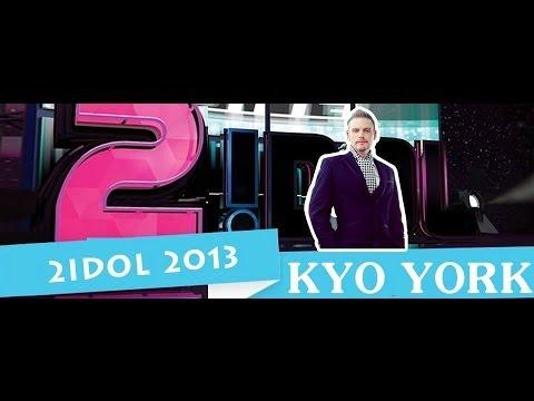 2Idol 2013: Kyo York [Full]
