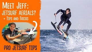 Meet Jeff. Jetsurf Pro Tips and Aerials Tricks  | Motorized surf board aerials(, 2017-11-13T21:22:40.000Z)