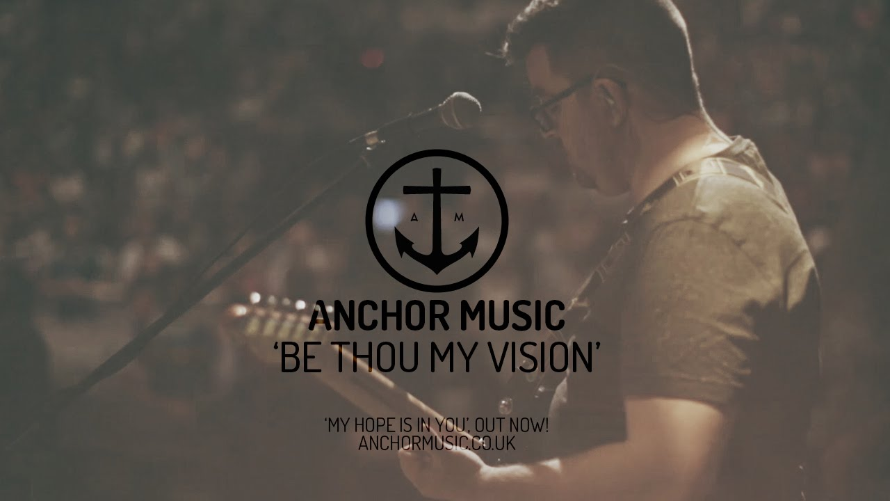 Anchor music be thou my vision ascend the hill chords chordify hexwebz Gallery