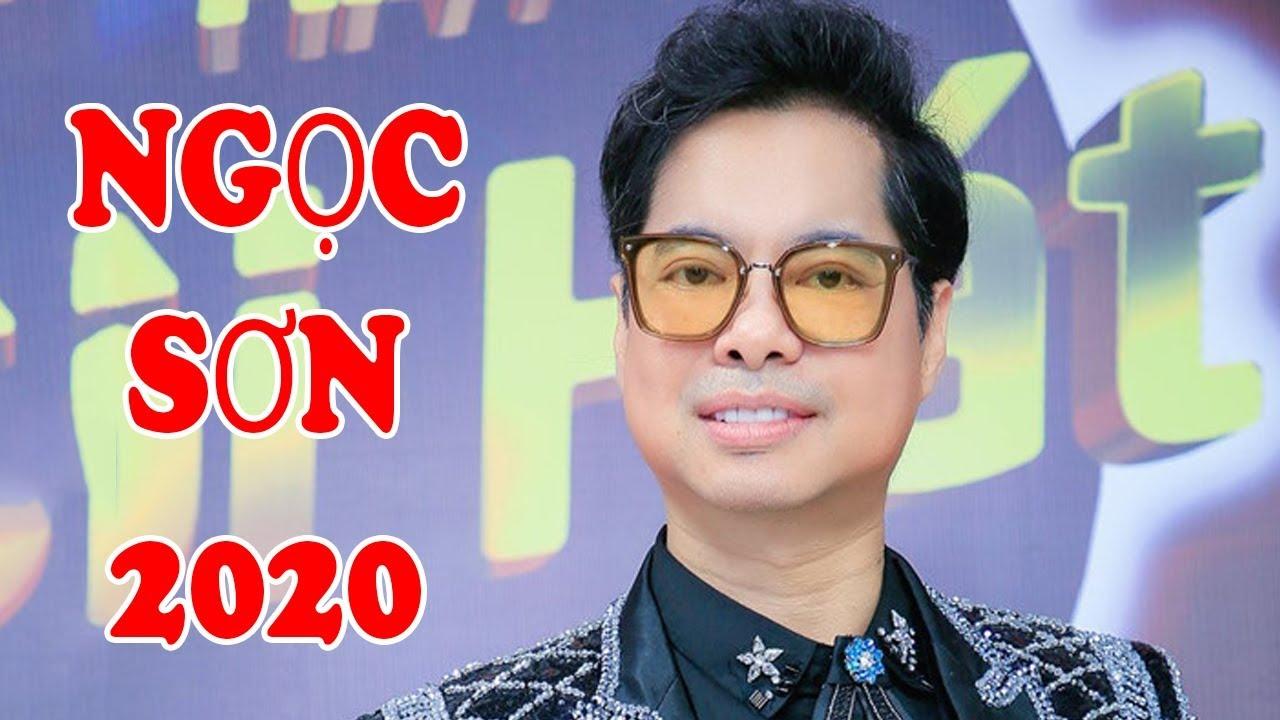 Ngọc Sơn 2020 - 15 Ca Khúc Mới Hay Nhất Của Danh Ca Ngọc Sơn