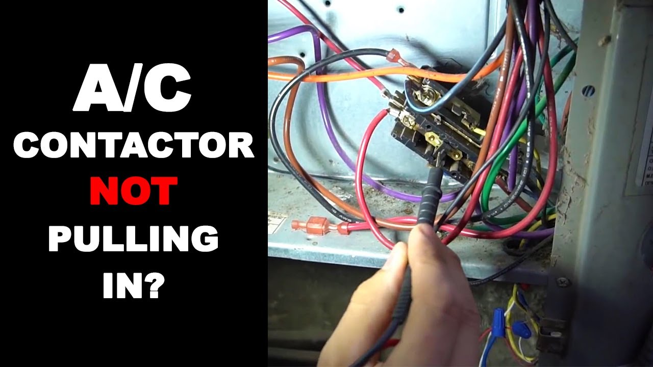 AC Contactor Not Pulling In - 10 Reasons Why - YouTube | Hvac Contactor Wiring Schematic |  | YouTube