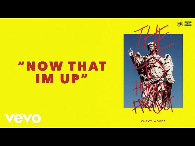 Chevy Woods - Now That I'm Up  (Audio)