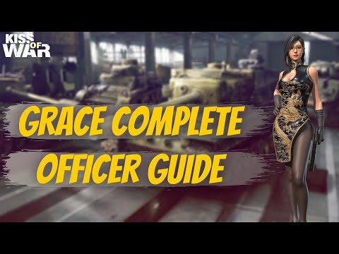 Grace Complete Officer Guide - Kiss of War