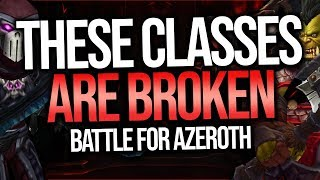 BFA | Top 3 Most Broken Classes in Battle For Azeroth PvP