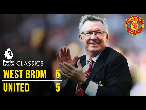 Manchester United 5-5 West Brom (12/13) | Premier League Classics | Manchester United