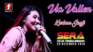 Via Vallen Korban Janji koplo terbaru OM SERA live Ambarawa 2018 korbanjanji MP3