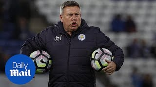 Craig Shakespeare sacked as Leicester manager as club lose faith - Daily Mail