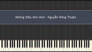 Những điều nhỏ nhoi - Nguyễn Hồng Thuận (Piano Tutorial)