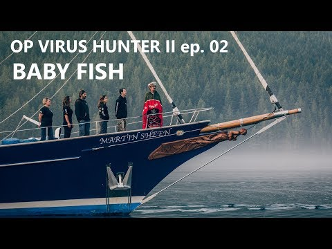 Op Virus Hunter II Ep. 02 - Baby Fish