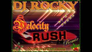 NONSTOP BOLLYWOOD VELOCITY RUSH REMIX 2012/13  - DJ ROCKY !!!