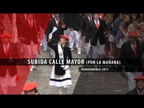 Subida Calle Mayor Alarde Hondarribia 2017 (por la mañana)   Txingudi Online