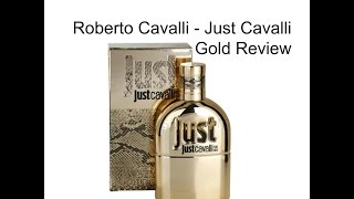 Roberto Cavalli Just Cavalli Gold for women EDP fragrance review