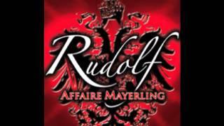 RUDOLF AFFAIRE MAYERLING--Du Bleibst bei mir !!!