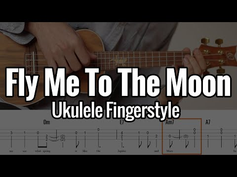 Fly Me To The Moon (Ukulele Fingerstyle) With Tabs