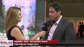 Mehmet Gür Ortadoğu Grup CNR Emlak Fuarı 2014 Hatice Kolçak röportajı