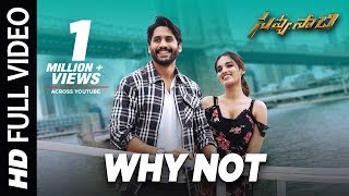 Why Not Full Video Song - Savyasachi Video Songs | Naga Chaitanya, Nidhi Agarwal | MM Keeravaani