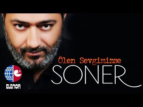 SONER - ÖLEN SEVGİMİZSE- (REMİX) - OZAN ÖZDEMİR