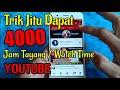 - Trik jitu dapat 4000 jam tayang Youtube