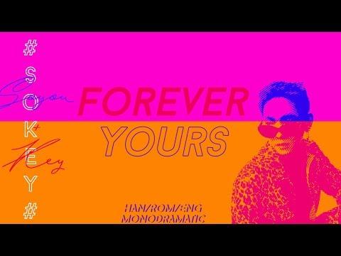 Key (키) - Forever Yours (Feat. 소유) (Han|Rom|Eng Lyrics)