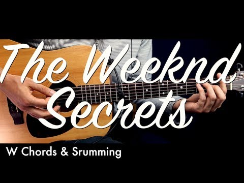 The Weeknd Secrets Guitar Lesson Tutorial W Chords Guitar Cover