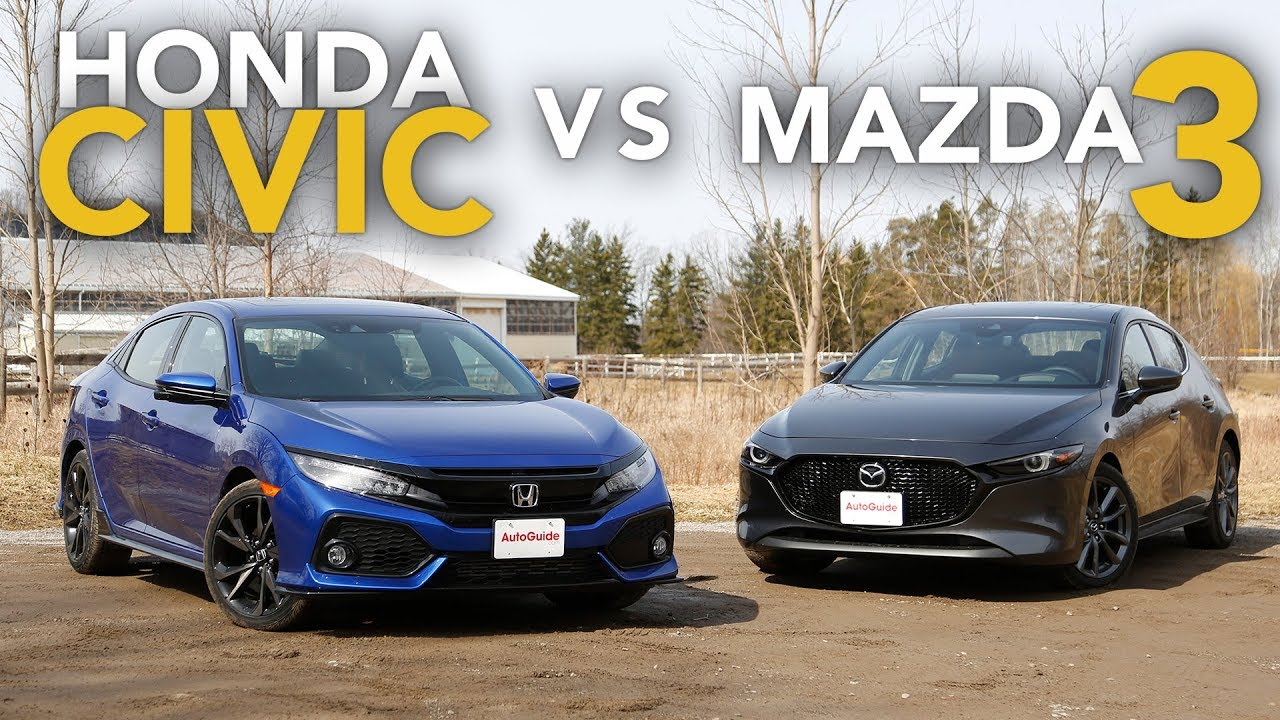 2019 Honda Civic Vs Mazda3 Which One Is The Better Hatchback