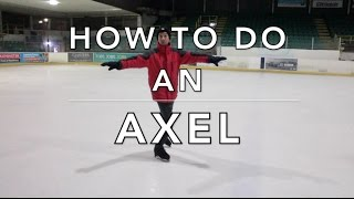HOW TO DO AN AXEL PART 1 | FIGURE SKATING ⛸⛸