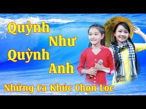 Quỳnh Như - Quỳnh Anh - Hai Tài Năng Âm Nhạc Đất Nghệ Tĩnh - Tài Không Đợi Tuổi