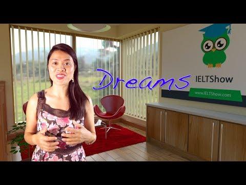IELTS: DREAMS [Luyện thi IELTS & IELTS Speaking]