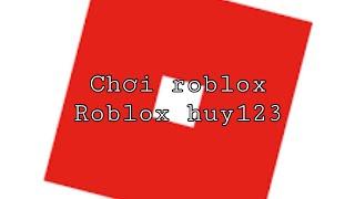 choi roblox cung minh hy gaming-roblox huy123