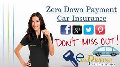 How To Get Zero Down Payment Car Insurance – Cheapest Quotes For 0 Down Payment