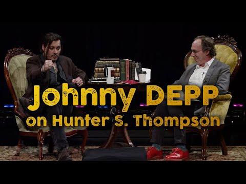 Johnny Depp on Hunter S. Thompson