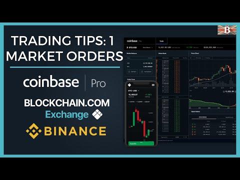Crypto Trading Tip 1: Market Orders Explained - Coinbase Pro, Blockchain & Binance