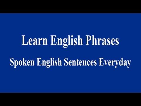 Spoken English Sentences Everyday - Learn English Phrases