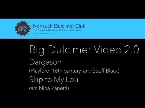 Nonsuch Dulcimer Club - Big Dulcimer Video - 2.0