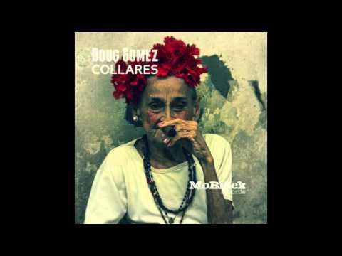 Doug Gomez - Collares