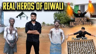 🔥MEET THE REAL HEROS OF DIWALI🔥 Rocket | Flower Pots | Ground Chakkar | Factory Tour