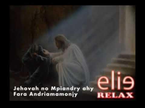 ElieRelax instrumental (feon-kira) Jehovah no Mpiandry ahy - Fara Andriamamonjy
