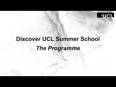Discover UCL Summer School Programme