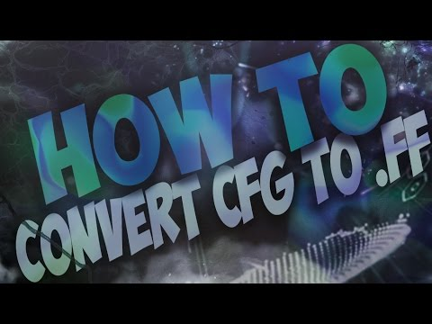 [mw2/cfg-to-.ff]-how-to-convert-a-cfg-to-a-patch-.ff