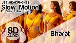 Slow Motion 8D Audio Song 🎧- Bharat (Salman Khan, Disha Patani | Vishal & Shekhar | Shreya Ghoshal)