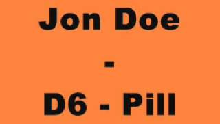 Jon Doe - D6 - Pill