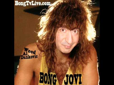 You Give Buds A Bad Name by BONG JOVI parody song as seen on Bong TV