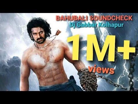 Bahubali Soundcheck ( 2014 ) Dj GABBAR REMIX